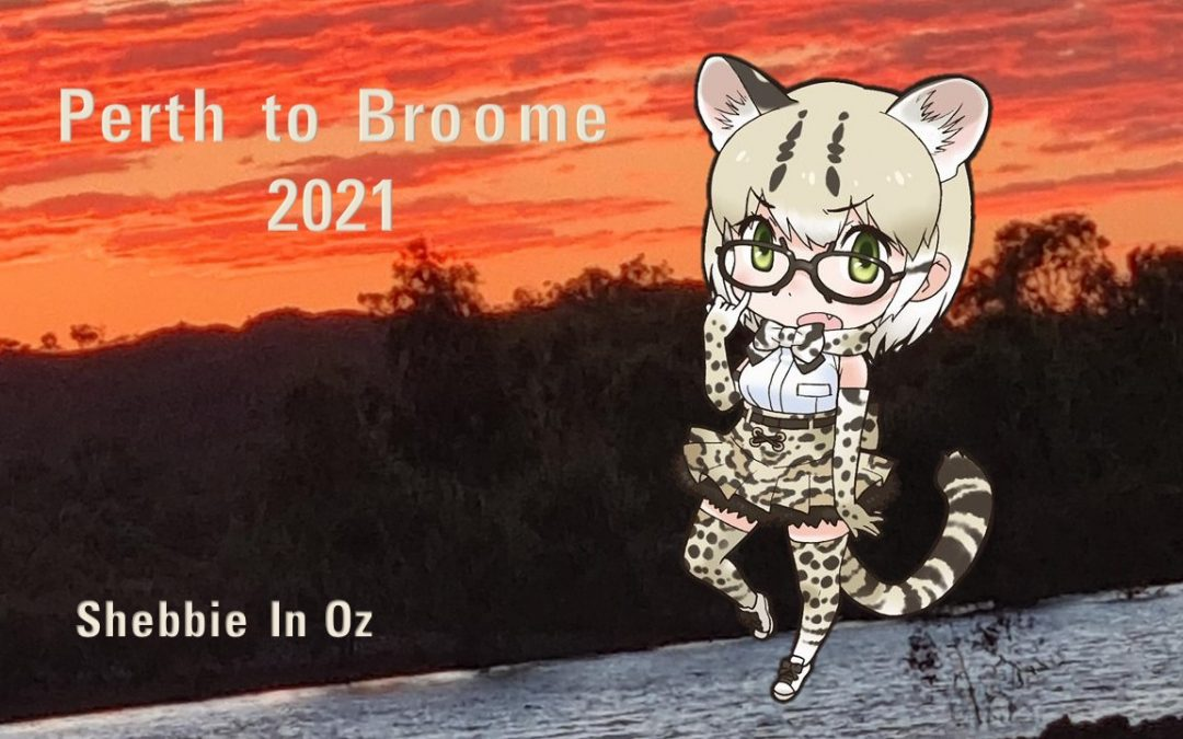 Shebbie Oz Adventure – Perth to Broome 2021